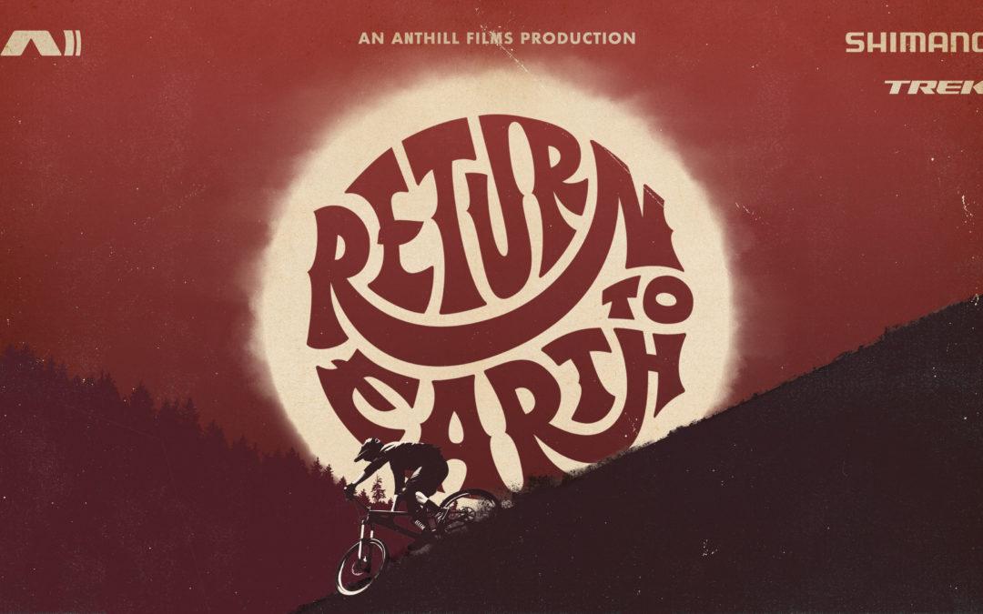Vélo MSM présente le film «Return to Earth» d'Anthill Films, le lundi 17 juin